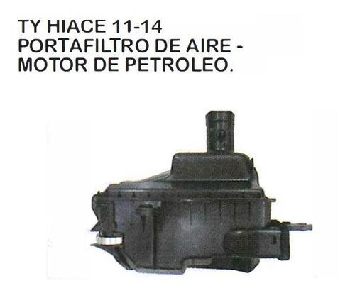 Imagen 1 de 3 de Portafiltro De Aire Uso Petroleo Toyota Hiace 2011 - 2014