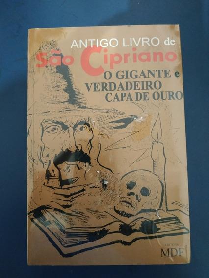 Antigo Livro Sao Cipriano O Gigante Verdadeiro Capa De Ouro