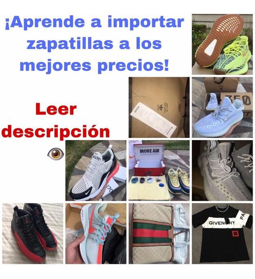 Aprende A Importar, adidas, Yeezys, Nike, Gucci