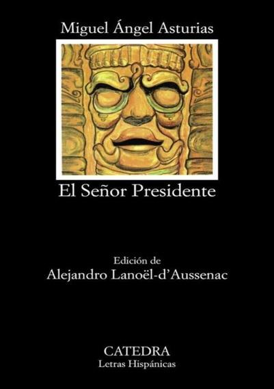 Senor Presidente, El