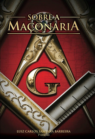 Sobre A Maçonaria (edição Capa Dura)