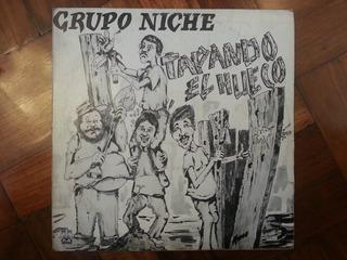 Disco, Vinilo O Acetato: Grupo Niche-tapando El Hueco