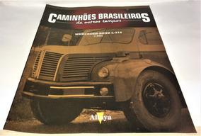 Fascículo Caminhões Brasileiros De O. T. Mercedes Benz L-312