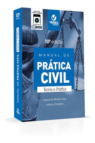 Manual De Prática Civil Teoria E Prática 10a Edição