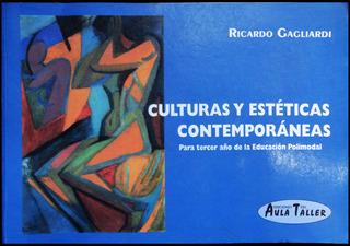 Culturas Y Estéticas Contemporáneas Ricardo Gagliardi. 49127