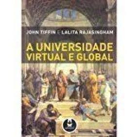 Livro A Universidade Virtual E Global John Tiffin