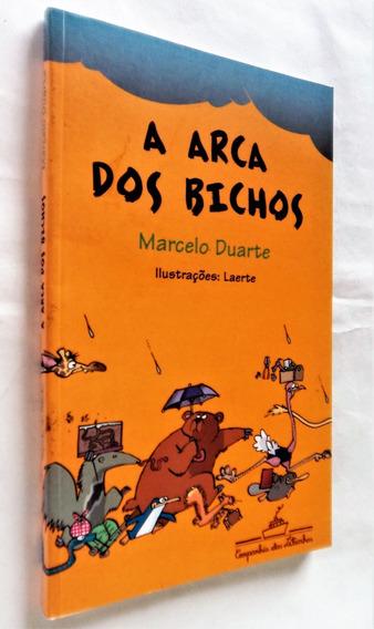 A Arca Dos Bichos - Marcelo Duarte / Laerte (ilustr.)