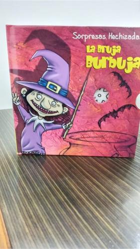 Sorpresas Hechizadas -  La Bruja Burbuja - Libro Mágico.