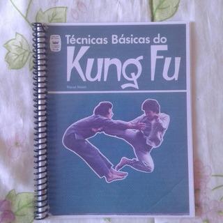 Tecnicas Básicas Do Kung Fu.artes Marciais.kung Fu.mma.