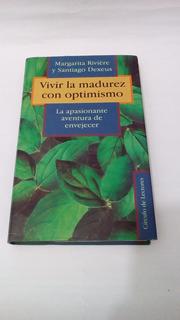 Libro Vivir La Madurez Con Optimismo