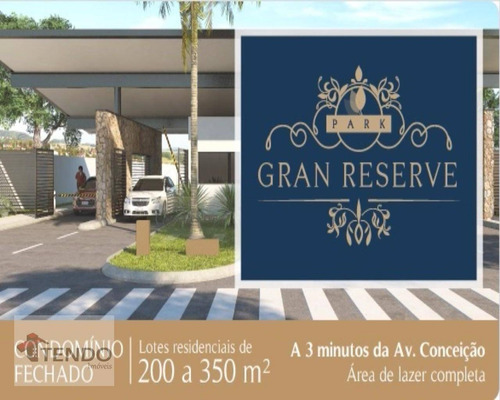 Terreno À Venda, 443 M² Por R$ 443.400,00 - Park Gran Reserve - Indaiatuba/sp - Te0166