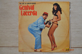 Lp Vinil - Genival Lacerda - Me Dê O Gravador - 1981