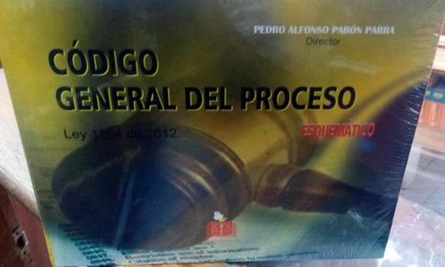 Código General Del Proceso Esquemático. Pabón.doctrina Y Ley