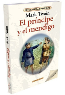 Libro. El Príncipe Y El Mendigo. Mark Twain. Fontana.
