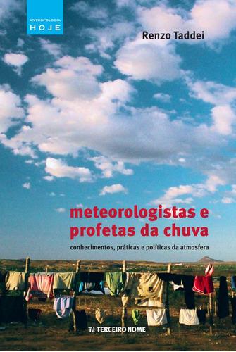 Livro  Meteorologistas E Profetas Da Chuva