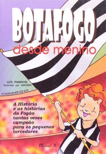 Botafogo Desde Menino Livro Luís Pimentel Frete 7 Reais