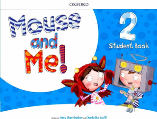 Mouse And Me 2 - Student Book - Oxford