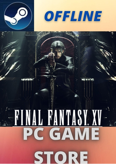 Final Fantasy Xv Windows Edition Steam (leia A Descrição)