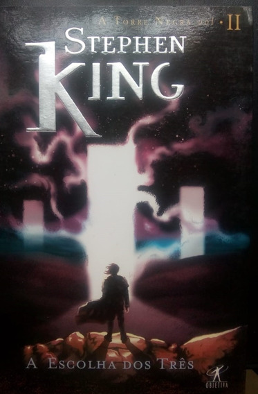 Stephen King - A Torre Negra Vol 2 - A Escolha Dos Três