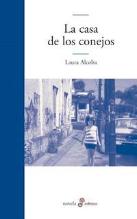 La Casa De Los Conejos - Laura Alcoba