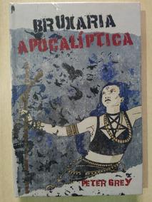 Bruxaria Apocalíptica Peter Grey