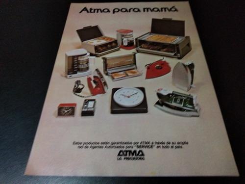 (pb495) Publicidad Clipping Electrodomesticos Atma * 1982