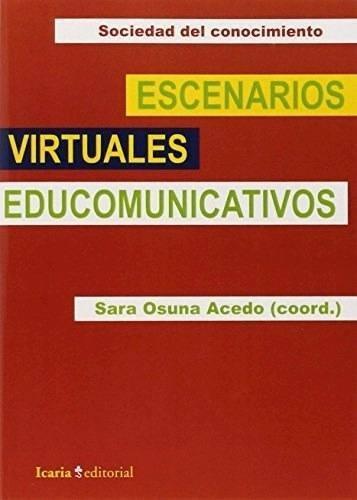 Libro - Escenarios Virtuales Edunicativos (rustica) - Os