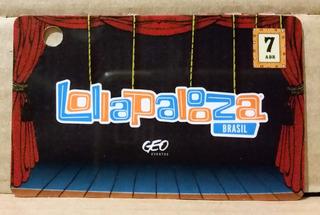 Tk0j Ingresso Card Show Lollapalooza 2014