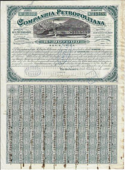 Brasil 1899 Debênture Da Companhia Petropolitana