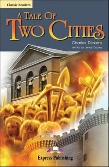 Tale Of Two Cities, A - Reader