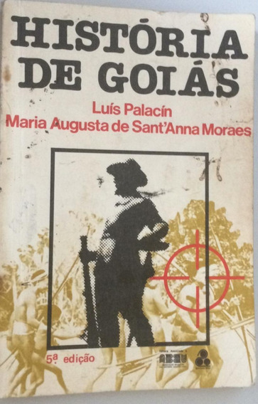 Livro História De Goiás - 5ª Edição - 1989