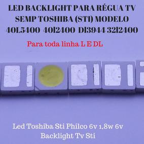 60 Leds Toshiba 6v 1.8w 3030 E 100 Leds Lg 3v 1w
