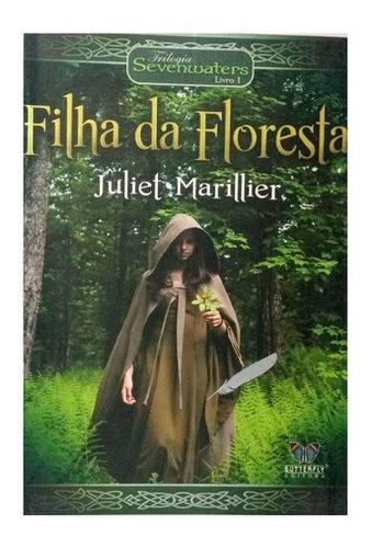 Imagem 1 de 6 de Filha Da Floresta  Trilogia Sevenwaters Livro 1