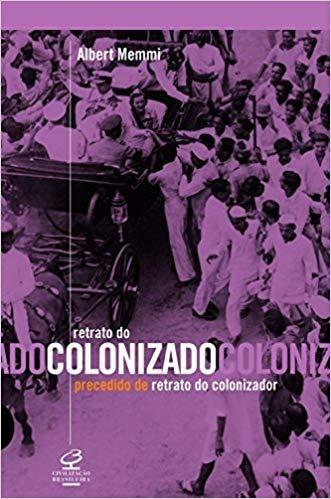 Retrado Do Colonizado Precedido De Retrato Do Colonizador