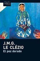 El Pez Dorado De J. M. G. Le Clézio - Tusquets