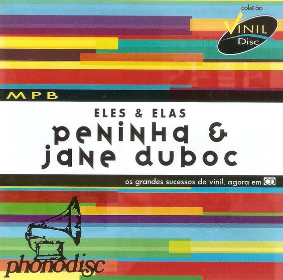 Cd Peninha & Jane Dubac - Eles & Elas - Novo***