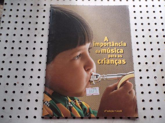 Livro A Importância Da Musica Para Criança N1679