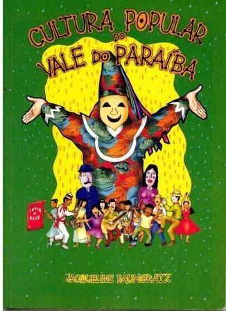 Livro Cultura Popular Do Vale Do Paraíba - 120 Paginas