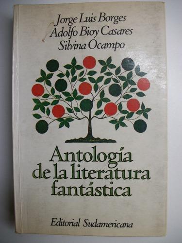 Antologia De La Literatura Fantastica Jorge Luis Borges C117 Mercado Libre