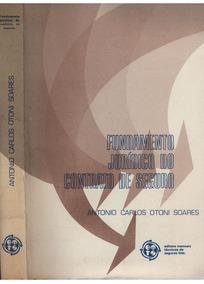 Livro Fundamento Jurídico Do Contrato De Seguro