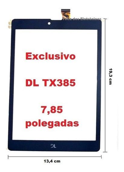 Tela Touch Vidro Tablet Dl Tx 385 Tx385 7,85 Polegadas