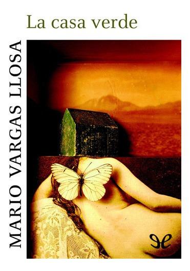 La Casa Verde - Mario Vargas Llosa - Libro!!