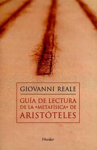 Guia De Lectura De La Metafisica De Aristoteles