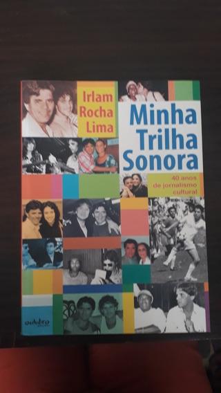 Minha Trilha Sonora- Irlam Rocha Lima