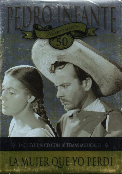 Pedro Infante/ La Mujer Que Yo Perdí 50 Aniversario Dvd + Cd