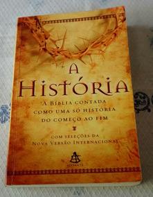 A História - A Bíblia Contada Do Começo Ao Fim - Fab. Moraes