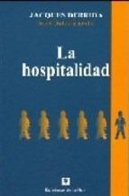 La Hospitalidad - Derrida Jacques (libro)