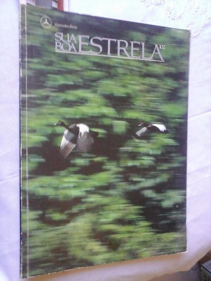 Revista Sua Boa Estrela Mercedes Benz Cavalos Amazonia