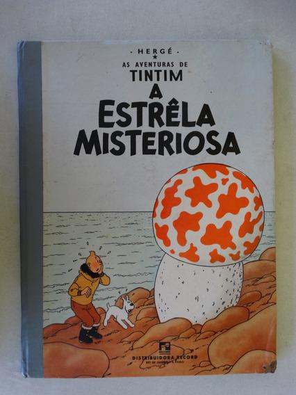 Tintim A Estrela Misteriosa! Record 1969! Capa Dura! Leia!