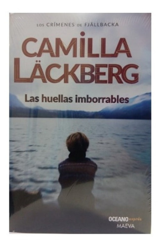 ** Camilla Lackberg ** Las Huellas Imborrables